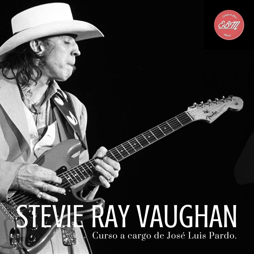 Curso Stevie Ray Vaughan, a cargo de José Luis Pardo!